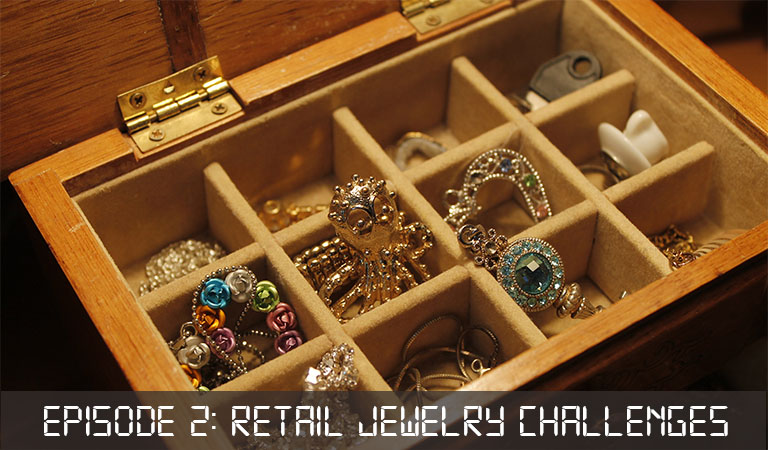 Retail Jewelry Challenges